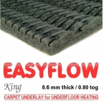 EASYFLOW KING Low Tog Carpet Underlay for underfloor heating